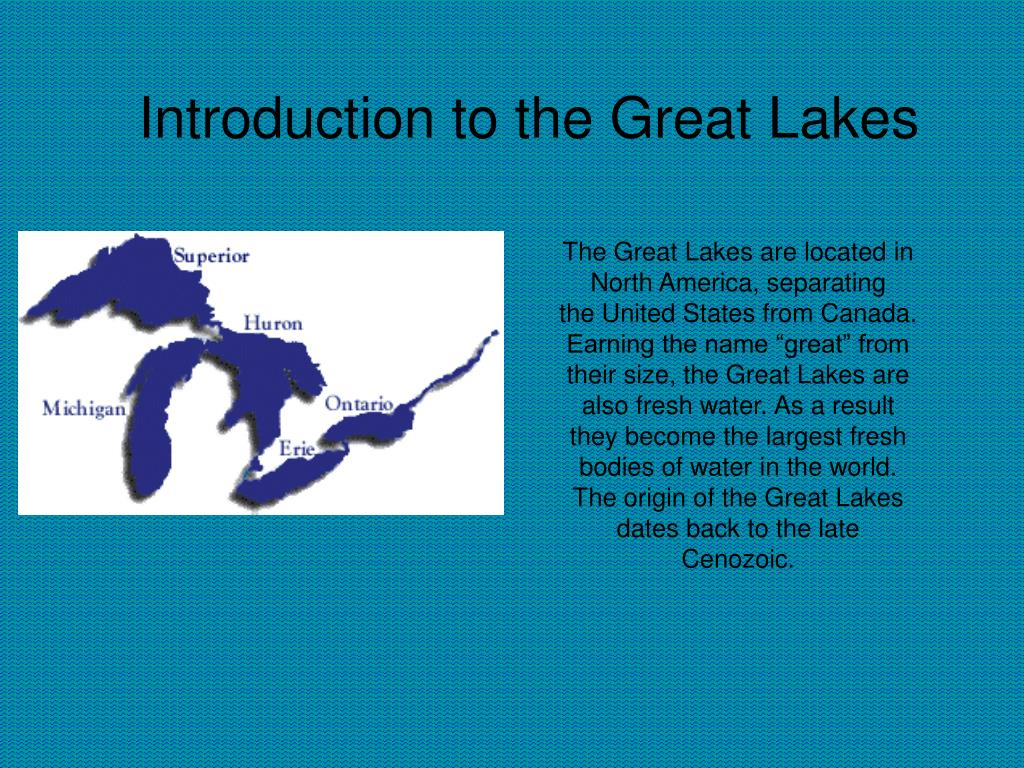 introduction to the great lakes l.