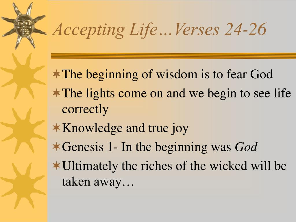 Accepting Life…Verses 24-26