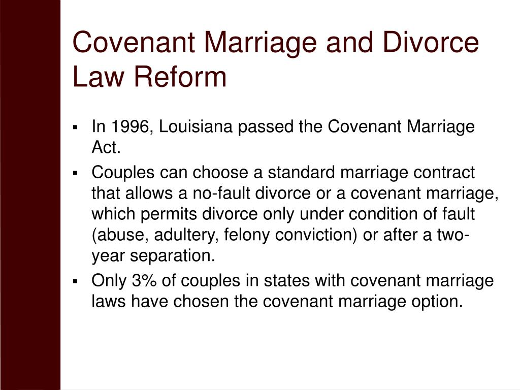 Covenant Marriage and Divorce Law Reform