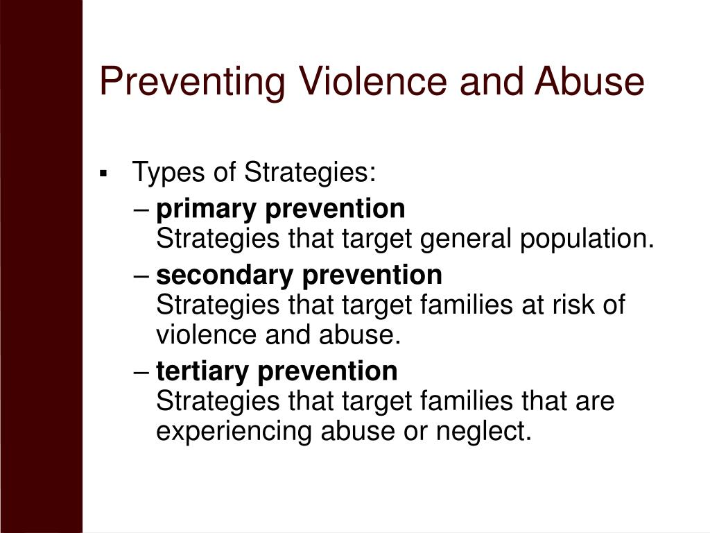 Preventing Violence and Abuse