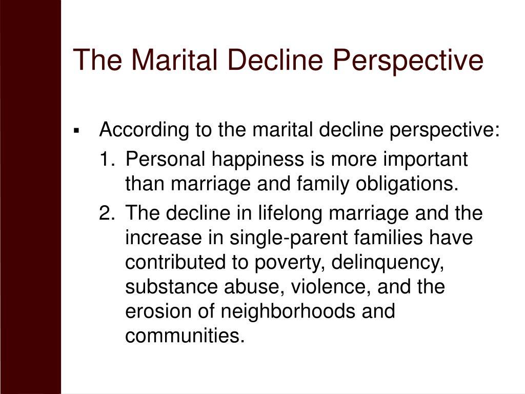 The Marital Decline Perspective