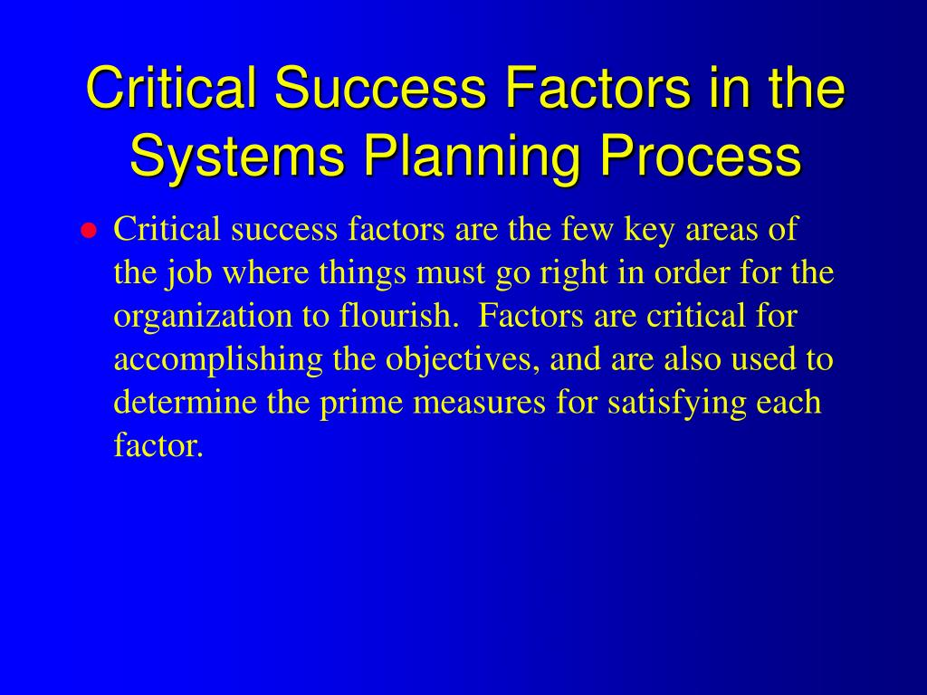 Critical Success Factors in the