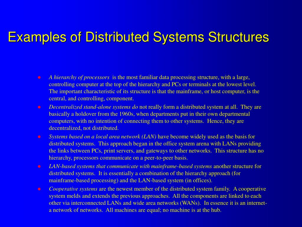 Examples of Distributed Systems Structures