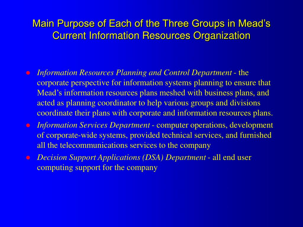 Main Purpose of Each of the Three Groups in Mead's  Current Information Resources Organization