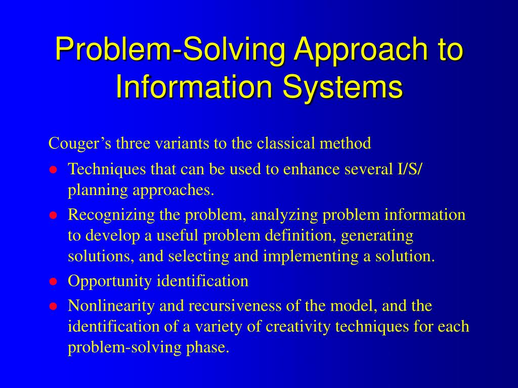 Problem-Solving Approach to Information Systems