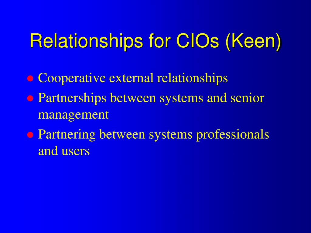 Relationships for CIOs (Keen)