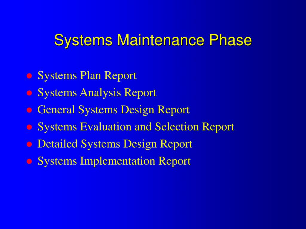 Systems Maintenance Phase