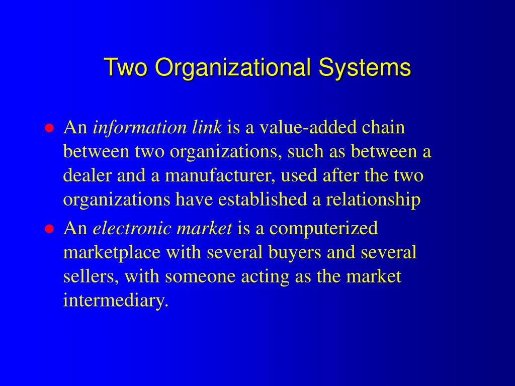 Two Organizational Systems