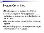 system committee