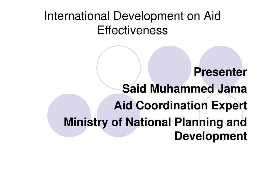 international development on aid effectiveness l.