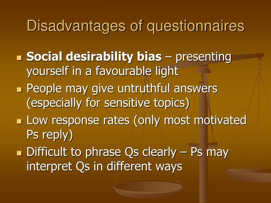 Disadvantages of questionnaires