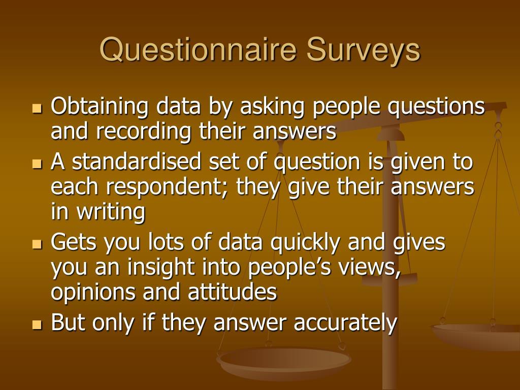 Questionnaire Surveys