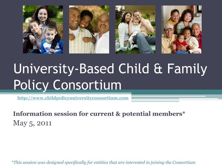 University based child family policy consortium