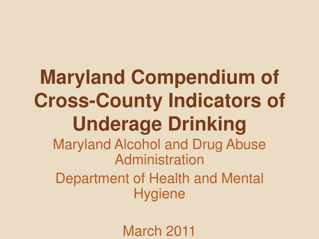 Maryland Compendium of Cross-County Indicators of Underage Drinking