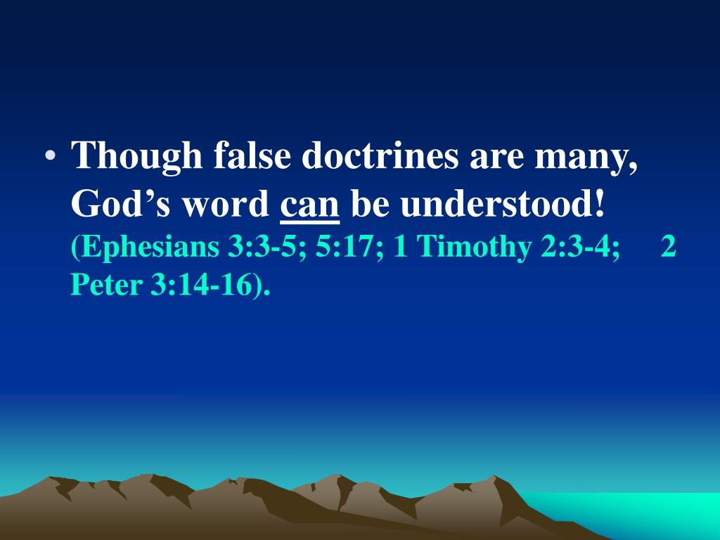 Though false doctrines are many, God's word