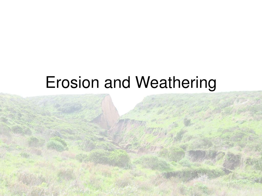 erosion and weathering l.