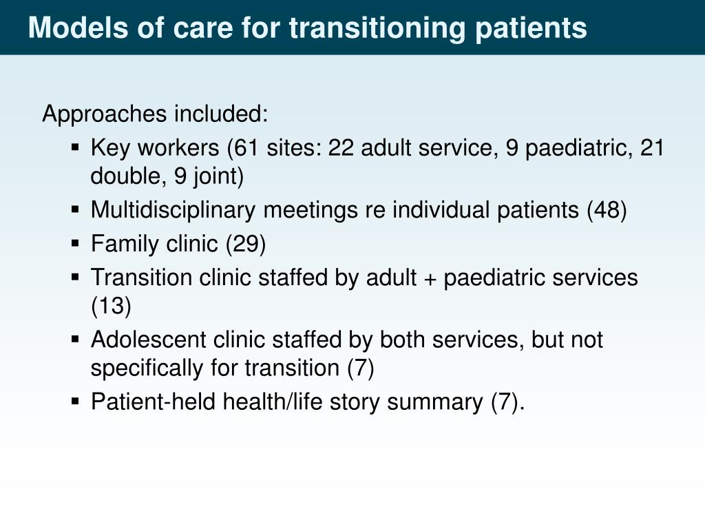 Models of care for transitioning patients