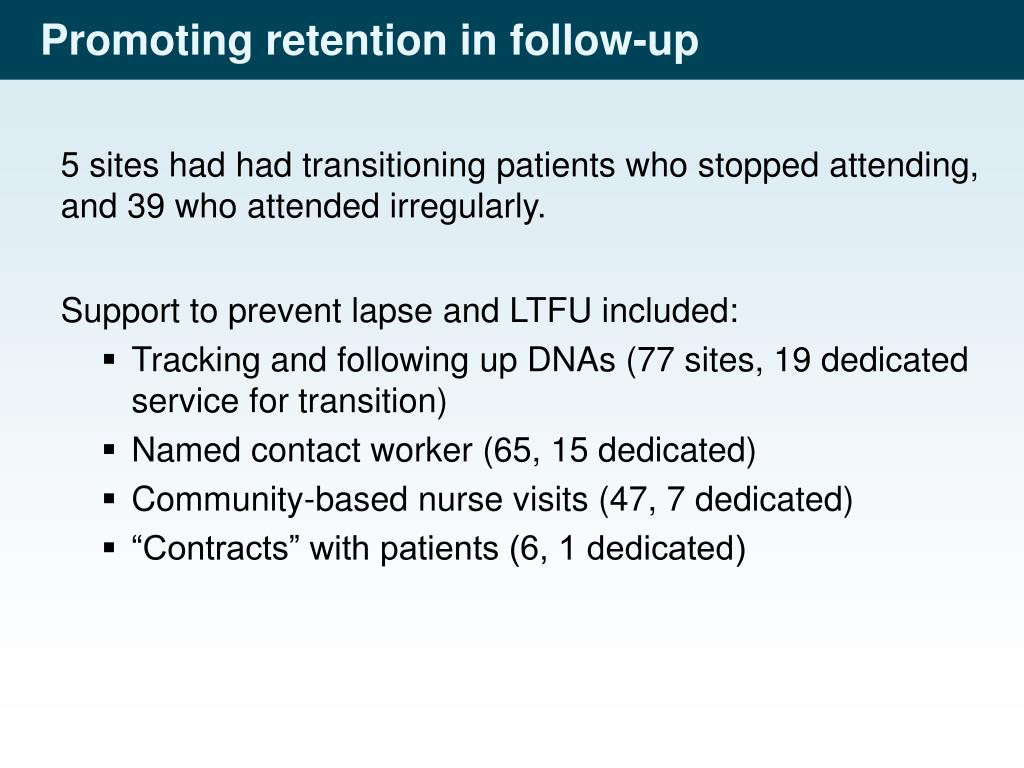 Promoting retention in follow-up