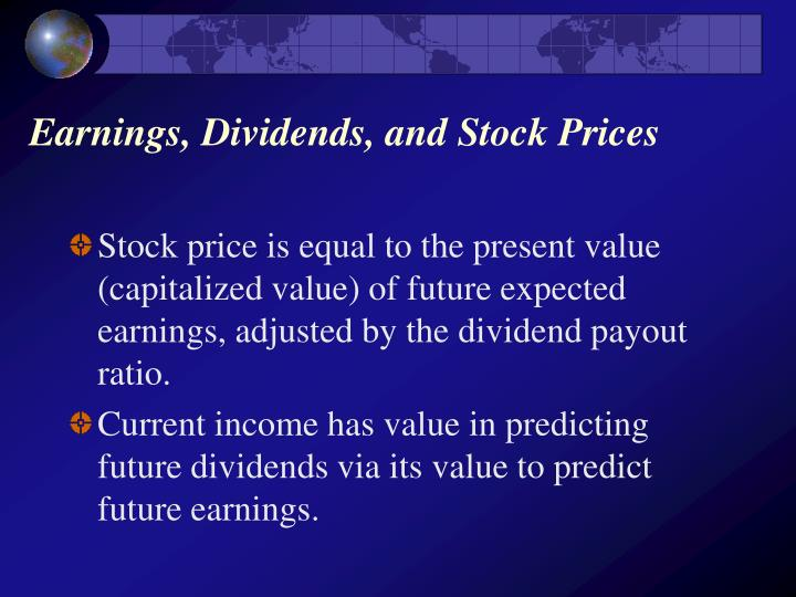 Earnings dividends and stock prices