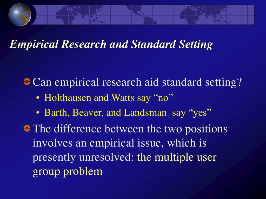 Empirical Research and Standard Setting