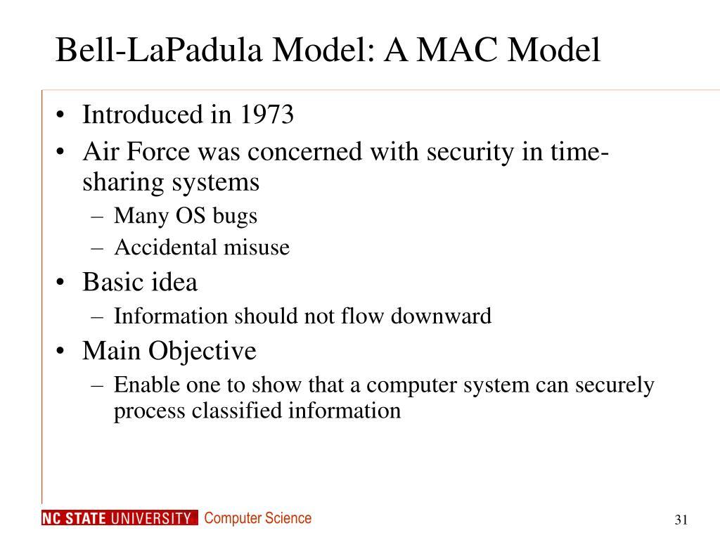Bell-LaPadula Model: A MAC Model