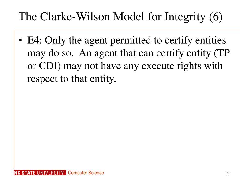 The Clarke-Wilson Model for Integrity (6)