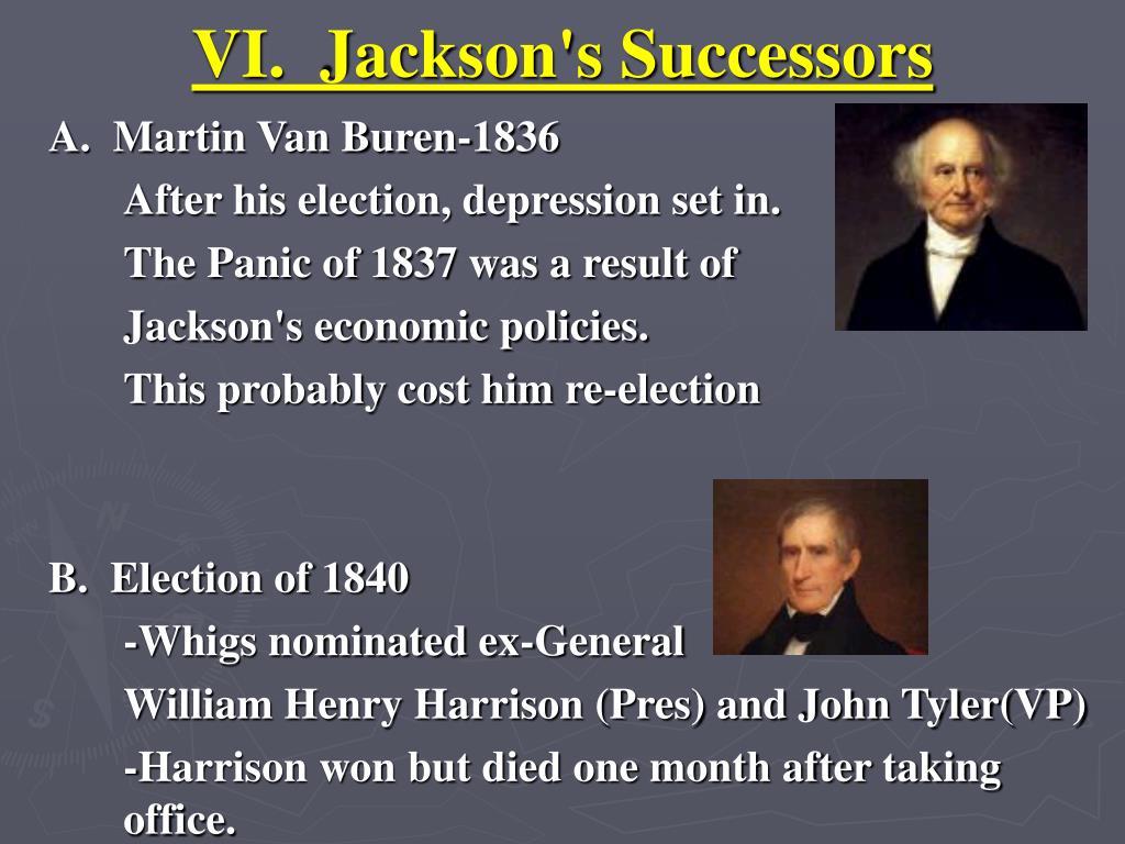VI.  Jackson's Successors