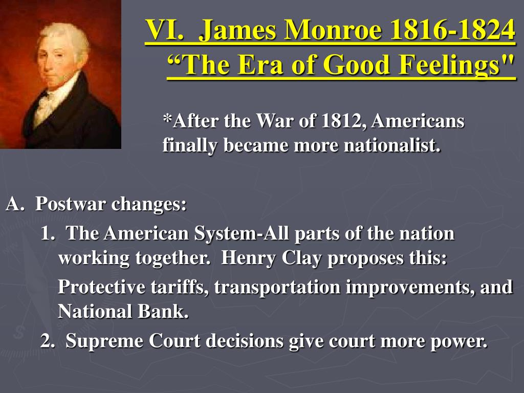 VI.  James Monroe 1816-1824