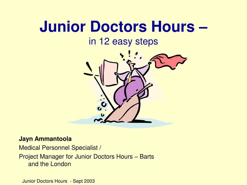 Junior Doctors Hours –