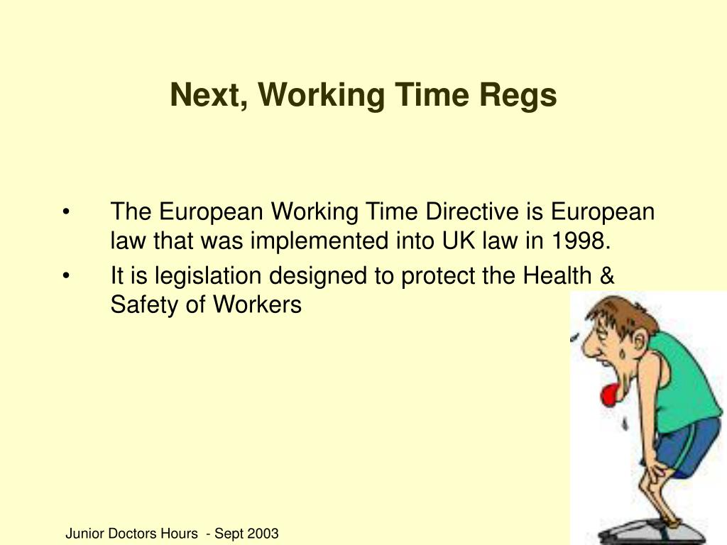 Next, Working Time Regs