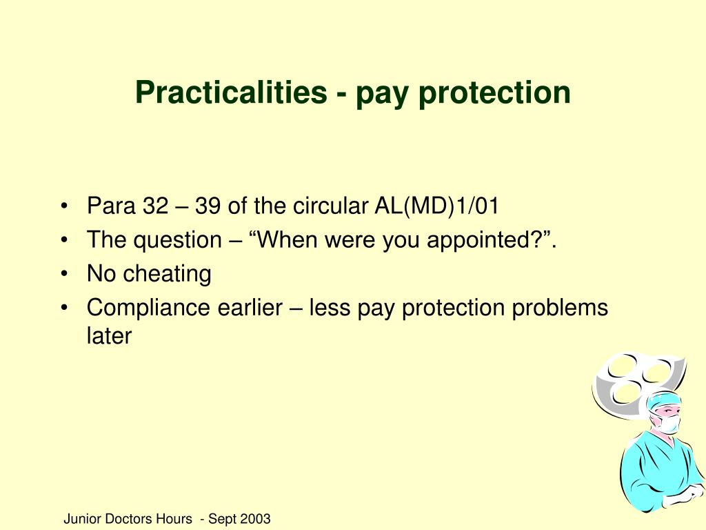 Practicalities - pay protection