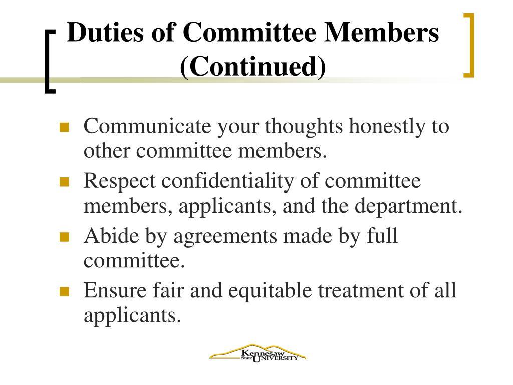 Duties of Committee Members (Continued)
