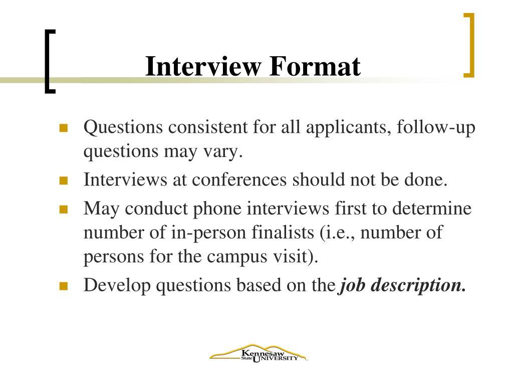 Interview Format