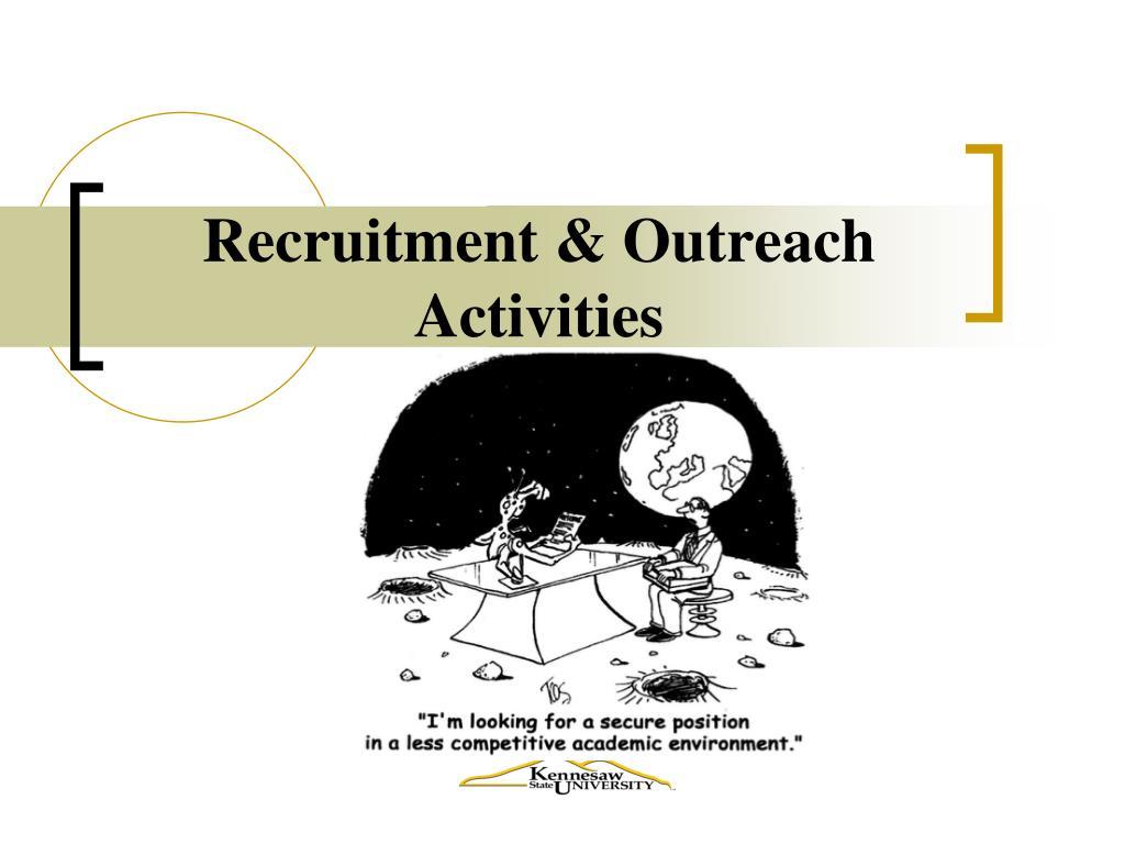 Recruitment & Outreach Activities