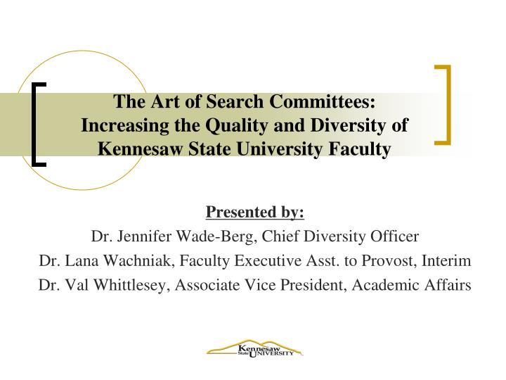The Art of Search Committees: