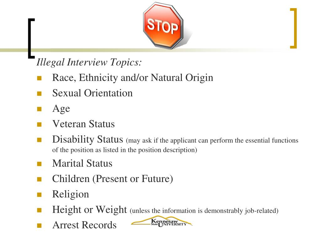 Illegal Interview Topics: