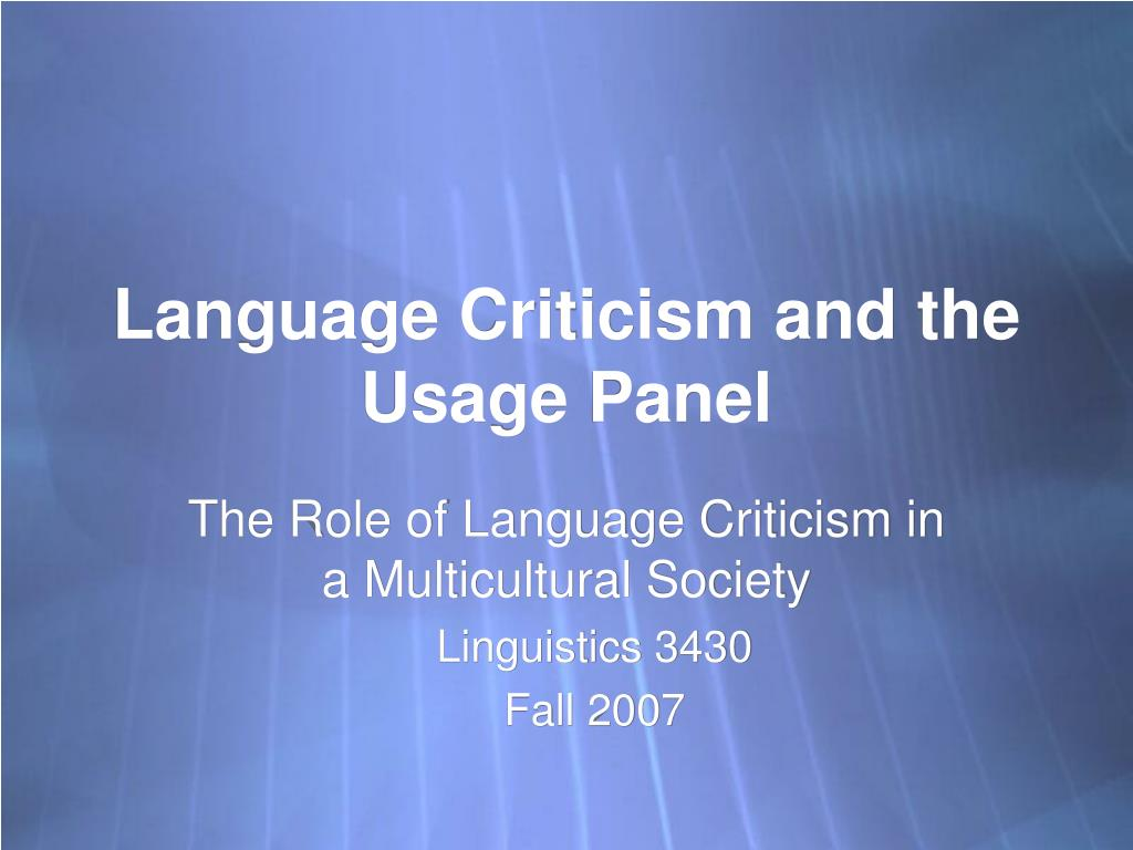 language criticism and the usage panel l.