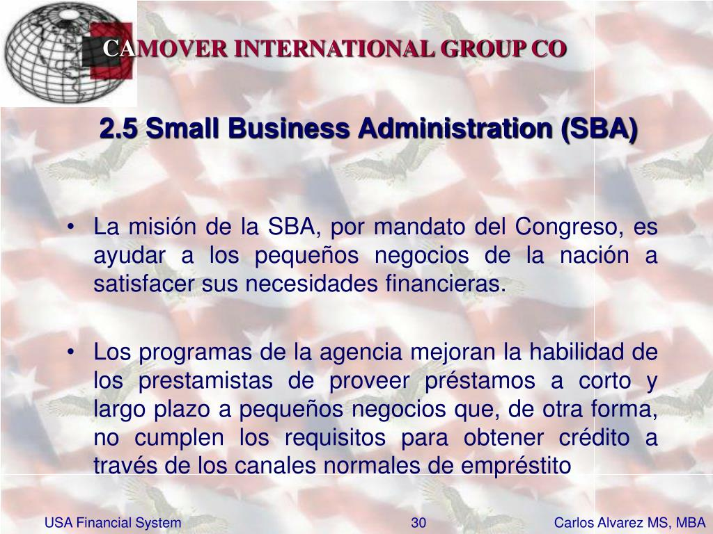 2.5 Small Business Administration (SBA)