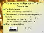 other ways to represent the derivative
