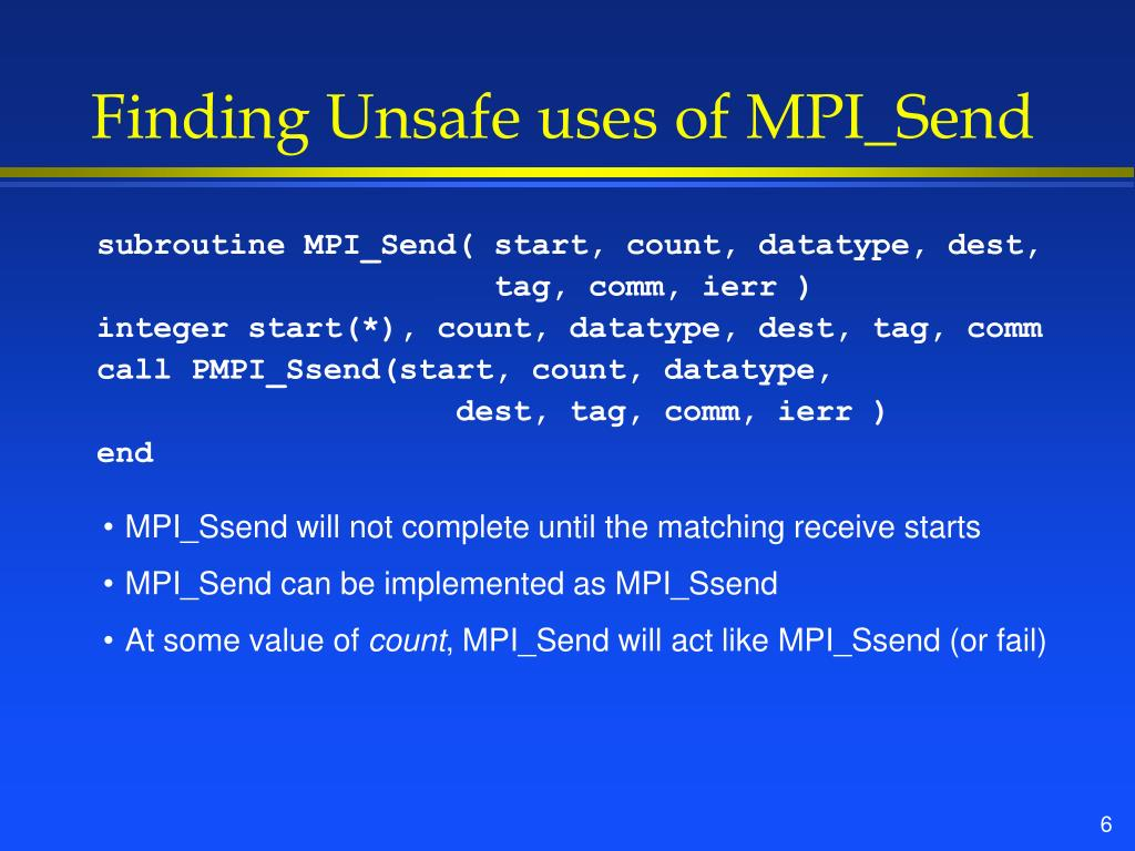 Finding Unsafe uses of MPI_Send