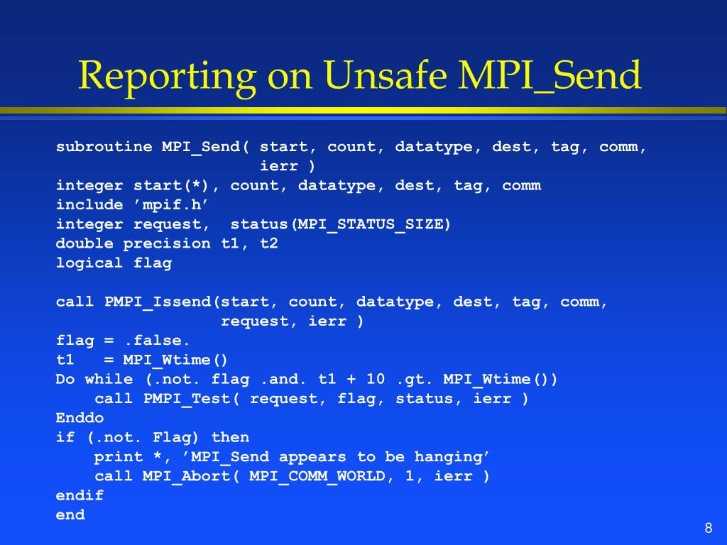 Reporting on Unsafe MPI_Send