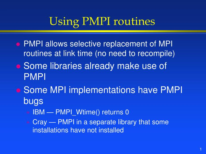 Using pmpi routines