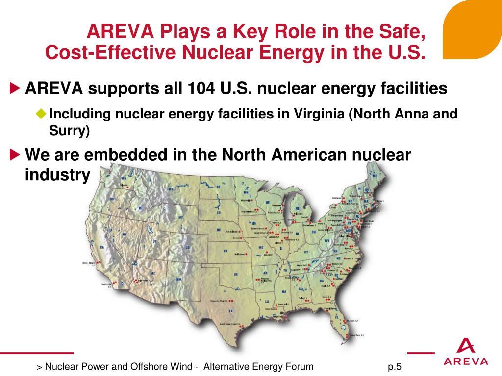 AREVA supports all 104 U.S. nuclear energy facilities