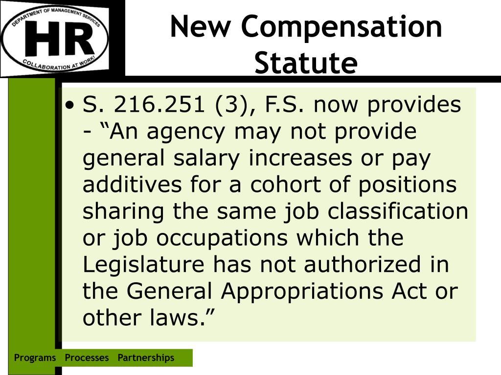New Compensation Statute