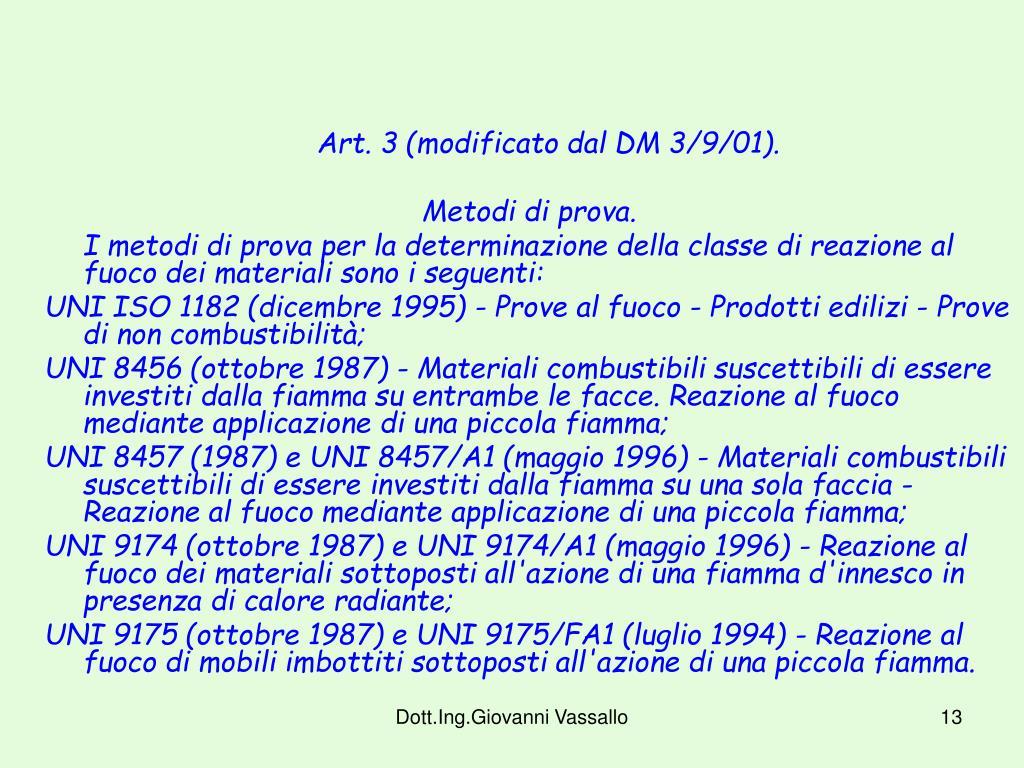 Art. 3 (modificato dal DM 3/9/01).