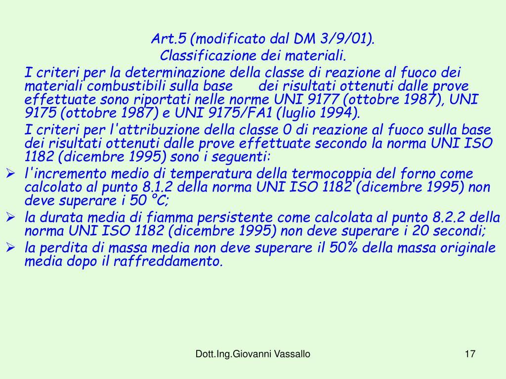 Art.5 (modificato dal DM 3/9/01).
