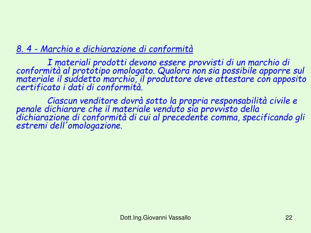 8. 4 - Marchio e dichiarazione di conformità