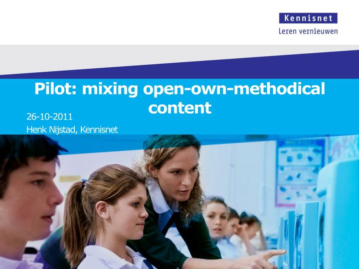Pilot mixing open own methodical content