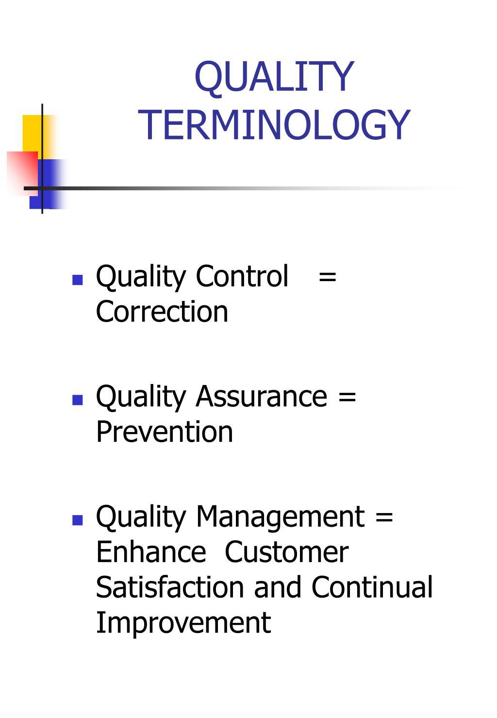QUALITY TERMINOLOGY