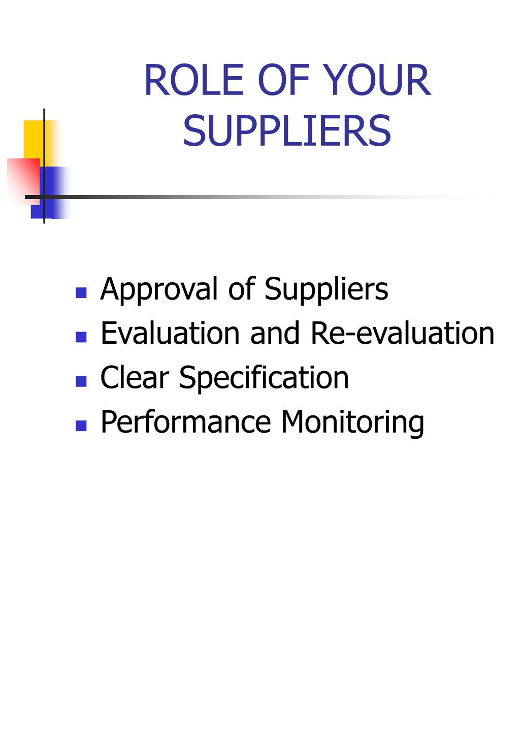 ROLE OF YOUR SUPPLIERS
